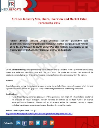 Airlines Industry Size, Share, Overview and Market Value Forecast to 2017