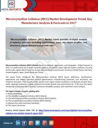Microcrystalline Cellulose (MCC) Market Development Trend, Key Manufacture Analysis & Forecasts to 2017