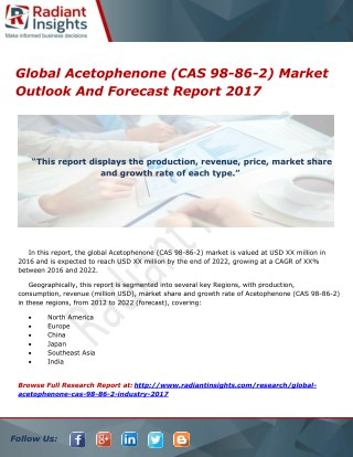 Global Acetophenone (CAS 98-86-2) Market Outlook And Forecast Report 2017