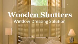 Wooden Shutters - Window Dressing Solution