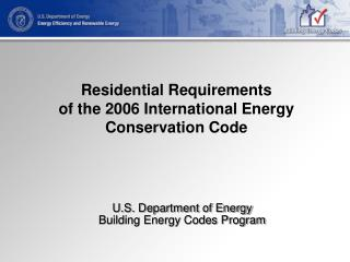 Residential Requirements of the 2006 International Energy Conservation Code