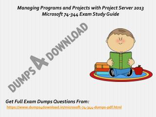 Download 74-344 Exam Real Questions - Microsoft 74-344 Exam Study Material Dumps4Download.in