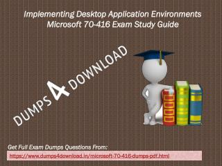 Exact Microsoft 70-416 Exam Qeustion - Microsoft 70-416 Braindumps PDF Dumps4Download