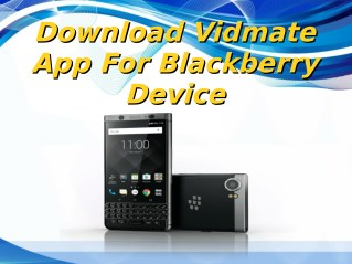 Download Vidmate App For Blackberry Device