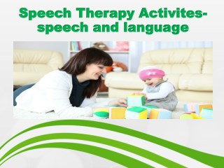 Speech therapy activites- speech and language