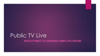 Public TV Kannada News Live