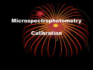 Microspectrophotometry Calibration