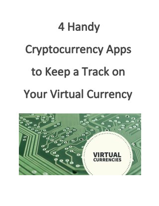 4 Handy Cryptocurrency Apps to Keep a Track on Your Virtual Currency