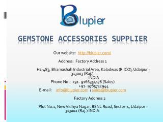 Gemstone Accessories Supplier