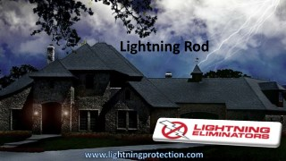 All You Need To Know About Lightning And Lightning Rod