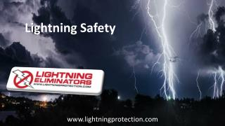 Are You Aware of the Lightning Safety Tips because Lightning Will Strike