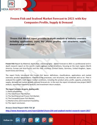 Frozen Fish and Seafood Market Forecast to 2021 with Key Companies Profile, Supply & Demand