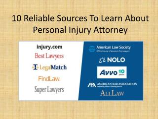 10 Reliable Sources To Learn About Personal Injury Attorney