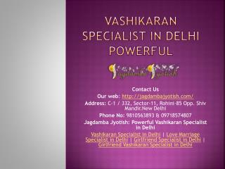 Vashikaran Specialist in Delhi Powerful