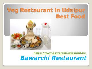 Veg Restaurant in Udaipur Best Food