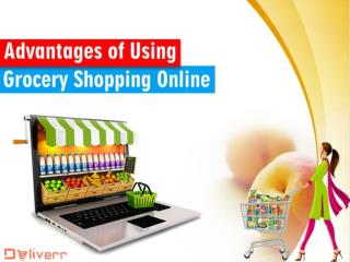 Advantages of Using Grocery Shopping Online