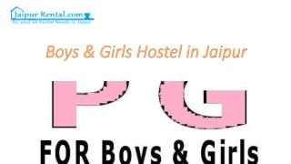 Boys & Girls Hostel in Jaipur