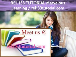 REL 133 TUTORIAL Marvelous Learning /rel133tutorial.com
