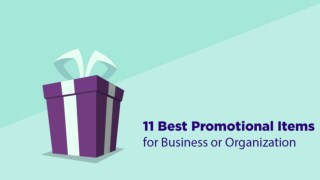11 BEST PROMOTIONAL ITEMS FOR BUSINESS OR ORGANIZATION