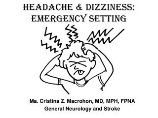 Headache & Dizziness: Emergency Setting