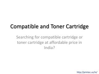 Compatible Cartridge and Toner Cartridge India