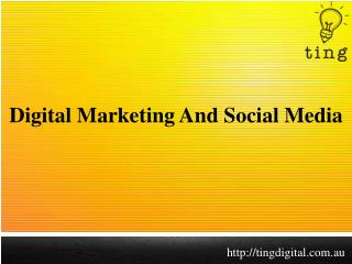 Digital Marketing And Social Media