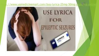 Get Lyrica 25/50/75mg Tablets Online @ Usmedicinemart Cheap price USA/UK