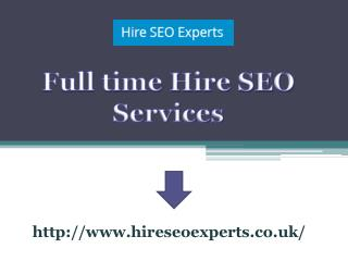 Full time Hire SEO Services