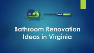 Bathroom Renovation Ideas in Virginia