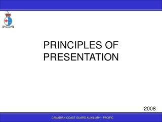 PRINCIPLES OF PRESENTATION