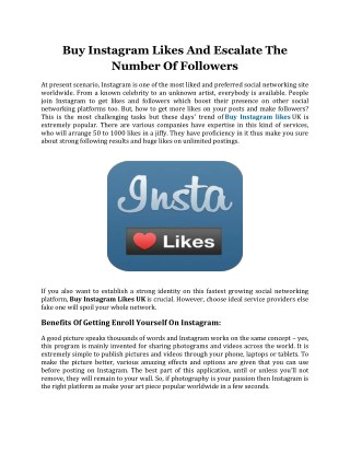 Buy Instagram Likes and Escalate The Number Of Followers