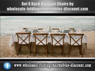 Get X Back Banquet Chairs by wholesale-foldingchairstables-discount.com