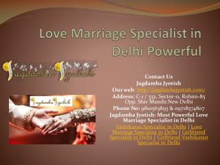 Love Marriage Specialist in Delhi Powerful