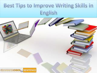 Best Tips to Improve Writing Skills in English