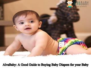 AlvaBaby A Good Guide to Buying Baby Diapers for your Baby