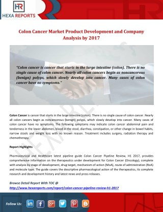 Colon Cancer Market Product Development and Company Analysis by 2017
