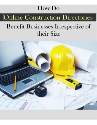 How do Online Construction Directories Benefit Businesses?