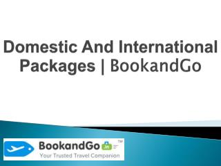 BookandGo | Best Deals On Domestic & International Packages