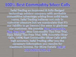 100% Best Commodity Silver Calls, Mcx Commodity Tips Free Trial Call @  91-9205917204
