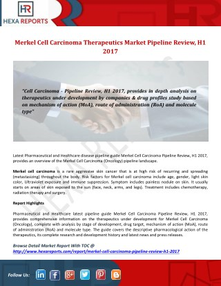Merkel Cell Carcinoma Therapeutics Market Pipeline Review, H1 2017