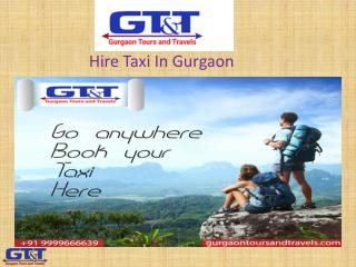 Hire Taxi In Gurgaon- Gurgaon tours And Travels