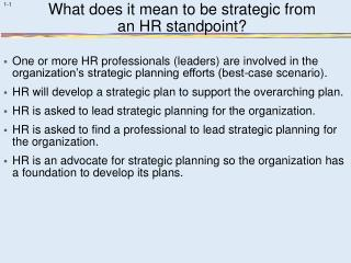 What does it mean to be strategic from  an HR standpoint?