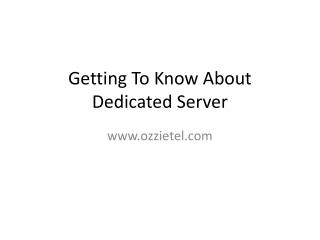 Getting To Know Dedicated Server