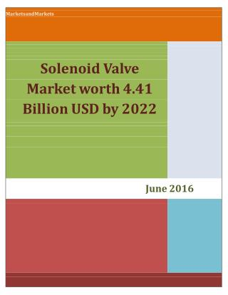 Solenoid Valve Market worth 4.41 Billion USD by 2022