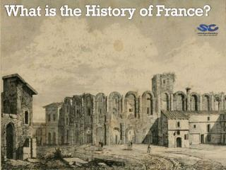 What is the history of France?