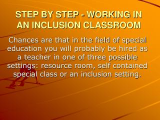 STEP BY STEP - WORKING IN AN INCLUSION CLASSROOM