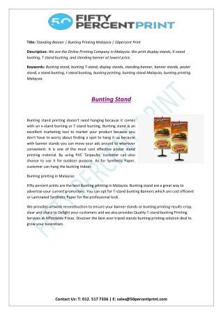 Standing Banner   Bunting Printing Malaysia   50percent Print