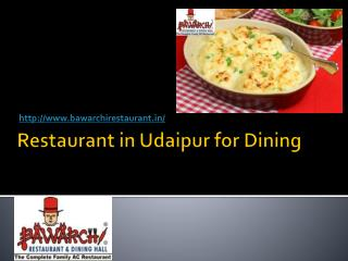 Restaurant in Udaipur for Dining