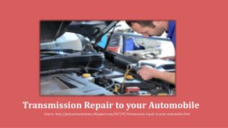 Transmission Repair to your Automobile