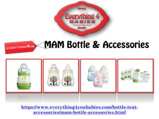 Exceptional MAM Bottle and Accessories by EveryThing4You Babies